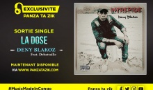 Deny Blakoz – La Dose (Ft Debattaille), single maintenant disponible
