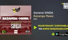 General SINDA  – « BaZanga Mawa » nouveau single