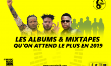 Les Albums & Mixtapes qu'on attend le plus en 2019