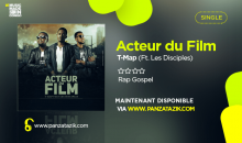 T-Map – « Acteur du Film » (Ft. Les Disciples, maintenant disponible