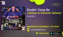 Zoubir Y. Ba – «Libérez le Général Valsero» single maintenant disponible
