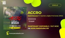 « ACCRO » de David DESOUZA Ft. Naomie M. Lotigho, Docta AMMA (Single maintenant disponible)