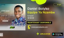 Daniel BOLYKO – Equipe ya Nzambe (Single maintenant disponible)