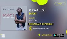Dj Graal – « Mayi » single maintenant disponible