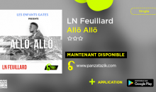 LN Feuillard – Allö Allö (single maintenant disponible)