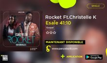 Rocket – Esaïe 41:10 Ft. Christelle K. (Single maintenant disponible)
