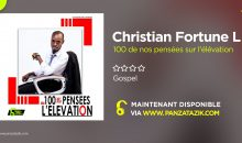 Christian Fortune Lukoo – 100 de nos pensées sur l'élévation (Single maintenant disponible)