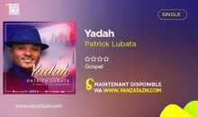 Patrick Lubata – Yadah (single maintenant disponible)