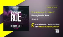 Foi-Robuste –  Evangile de Rue (Freestyle) Ft. Mike Z
