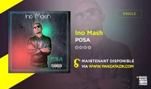 Ino Mash – Posa (nouveau single)