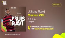 Marius VDL – J'Suis Ravi (Single maintenant disponible)