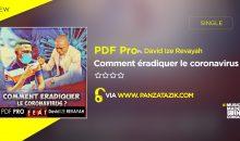 PDF Pro – Comment éradiquer le coronavirus (Ft. David Ize Revayah)
