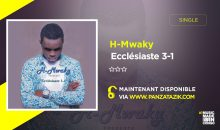 H Mwaky – Ecclésiaste 3-1 (single maintenant disponible)