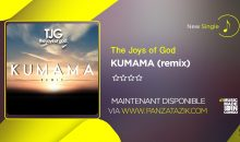 The Joys Of God – « Kumama » (remix) single disponible