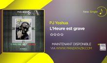 PJ Yoshua – L'heure est grave (single maintenant disponible)