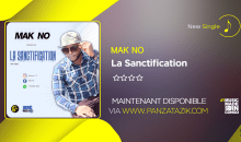 Mak No – « La Sanctification » (single maintenant disponible)