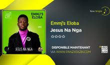 Emmj's Eloba – Jesus Na Nga (single disponible)