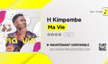 H Kimpembe – Ma Vie (single disponible)