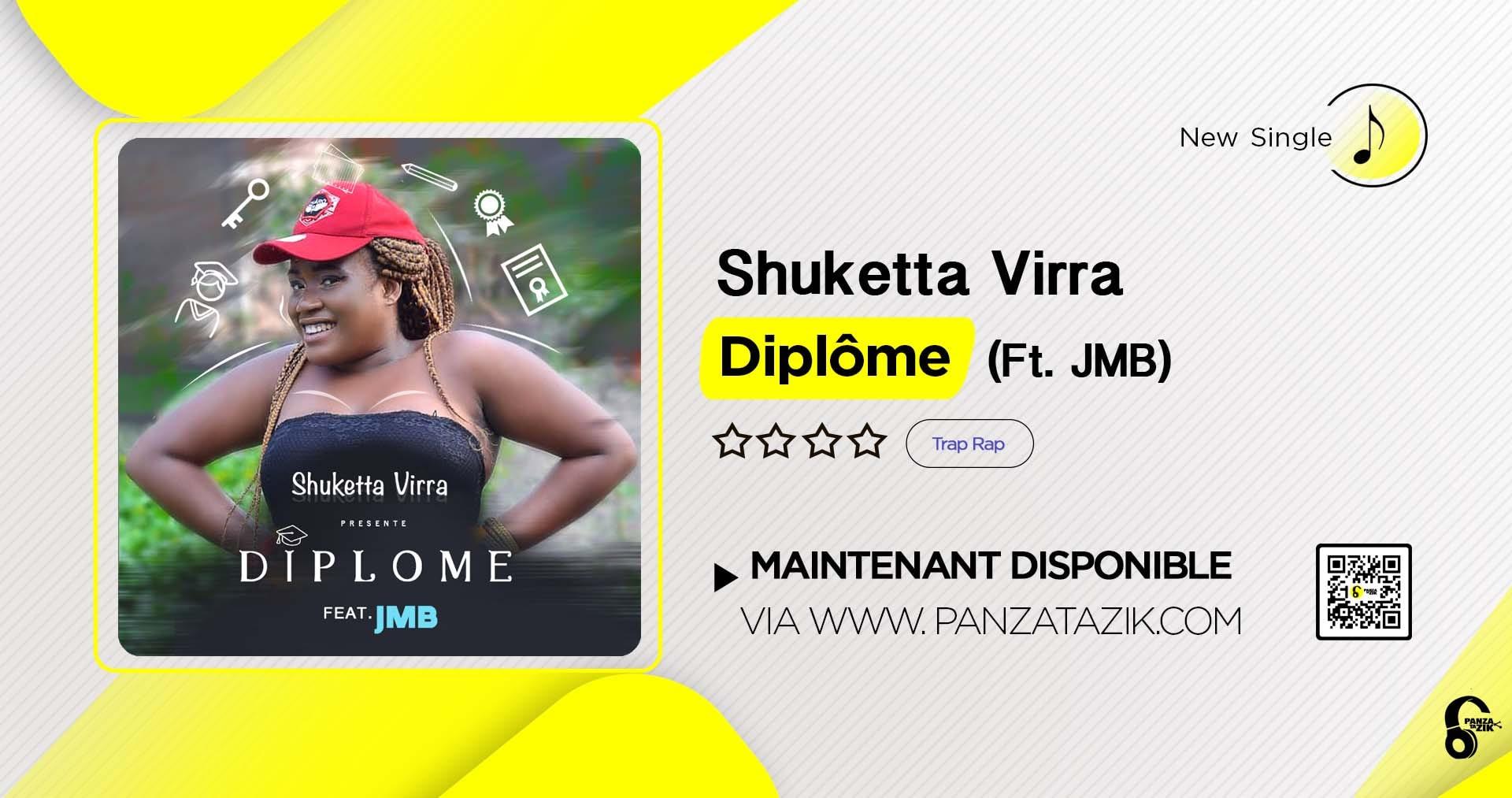 Shuketta Virra – Diplôme (Ft. JMB)