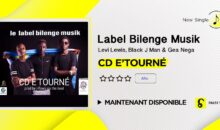 Bilenge Musik – CD E'TOURNÉ (maintenant disponible)