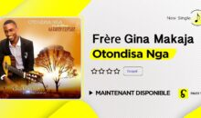 Gina Makaja – Otondisa Nga (single disponible)