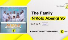 "The Family – ""N'Kolo Abengi Yo"" (maintenant disponible)"