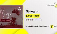 Nj negro – Love Text (single disponible)