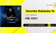 One ADDY – Nzambe Ba Lukaka Ye (single disponible)