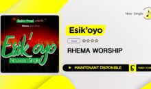 "Rhema Worship – ""Esik'oyo"" (single disponible)"
