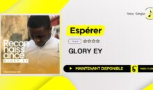 Glory Ey – Espérer (single disponible)