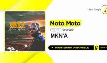 MKN'A – Moto Moto