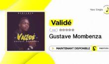 Gustave Mombenza – Validé (nouveau single)