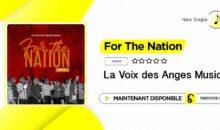 La Voix des Anges Music – For The Nation (single disponible)
