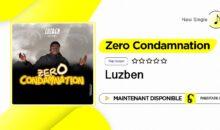 Luzben – Zero condamnation (single disponible)